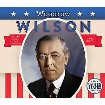 Woodrow Wilson by BreAnn Rumsch - 9781680781236 Book