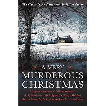 A Very Murderous Christmas - Ten Classic Crime Stories for the Festive