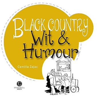 Black Country Wit & Humour - Packed with Fun for All the Family by Bre