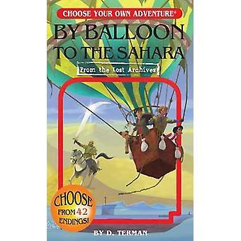 By Balloon to the Sahara by D Terman - Douglas Terman - 9781937133481