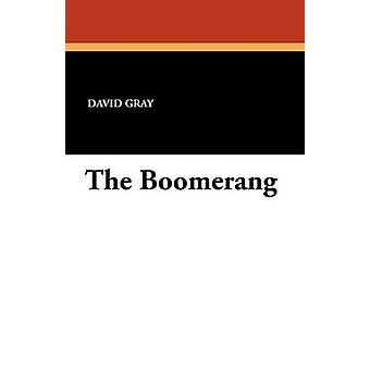 The Boomerang by Gray & David