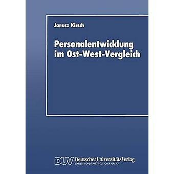 Personalentwicklung im OstWestVergleich av Kirsch & Janusz