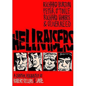 Hellraisers by Robert Sellers - JAKe - 9781906838362 Book