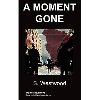a moment gone body dysmorphic disorder by Westwood & S