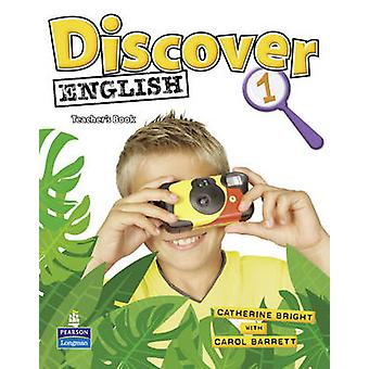 Discover English Global 1 Teacher's Book by Catherine Bright - Carol