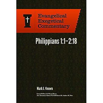 Philippians 1:1-2:18: Evangelical Exegetical Commentary (Evangelical Exegetical Commentary)