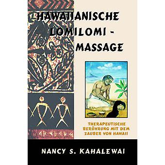 Hawaiianische Lomilomi Massage di Kahalewai & Nancy & S