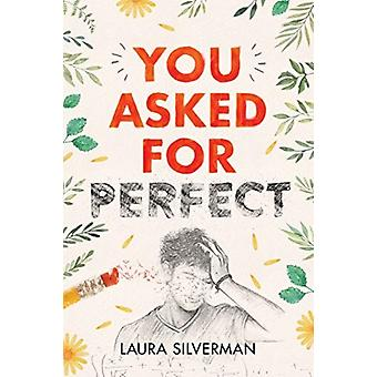 You Asked for Perfect by Laura Silverman