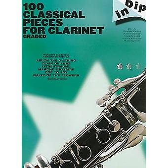 Dip In  100 Classical Pieces For Clarinet Graded by Edited by Jenni Wheeler