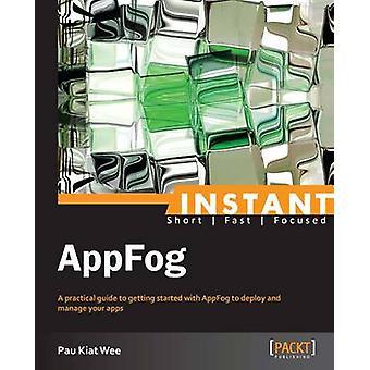 Instant AppFog Starter par Kiat Wee et Pau