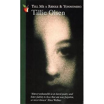 Tell Me a Riddle  Yonnondio by Olsen & Tillie