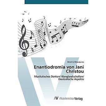 Enantiodromia von Jani Christou tekijä Mousouras Dimitris