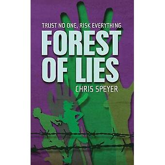 Forest of Lies von Speyer & Chris