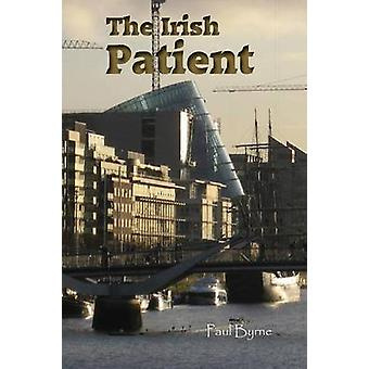 The Irish Patient by Byrne & Paul