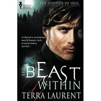 The Hounds of Hell The Beast Within by Laurent & Terra