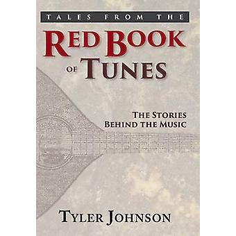 Tales from the Red Book of Tunes by Johnson & Tyler R.
