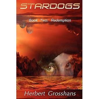 Stardogs 2 Redemption by Grosshans & Herbert