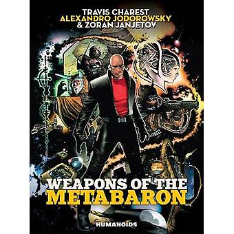 Weapons Of The Metabaron by Alexandro Jodorowsky