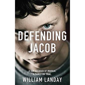 Defensa de Jacob por William Landay - libro 9781780222189