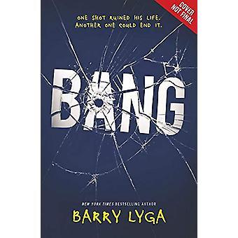 Bang by Barry Lyga - 9780316315517 Book
