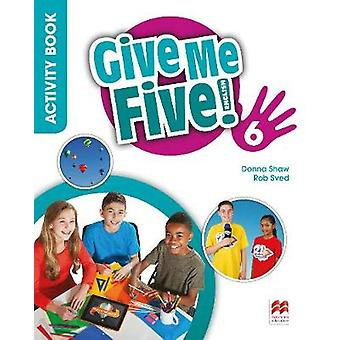 Give Me Five! Level 6 Activity Book by Rob Sved - 9781380013811 Book