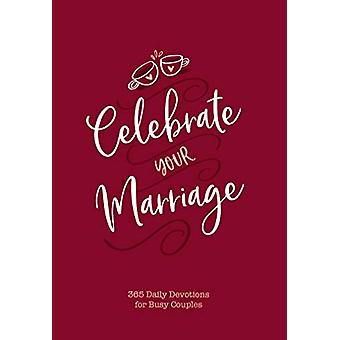 Celebrate your Marriage by Jay Laffoon - 9781424559480 Book