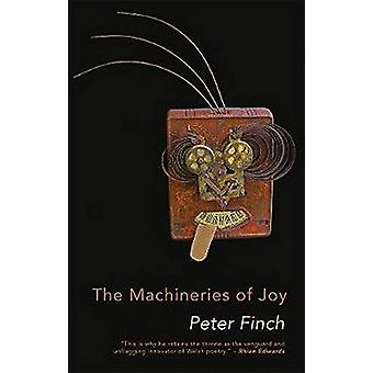 The Machineries of Joy by Peter Finch - 9781781725658 Book
