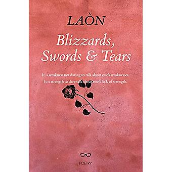 Blizzards - Swords and Tears by LAON - 9781912477746 Book