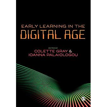 Early Learning in the Digital Age by Colette Gray - 9781526446831 Book