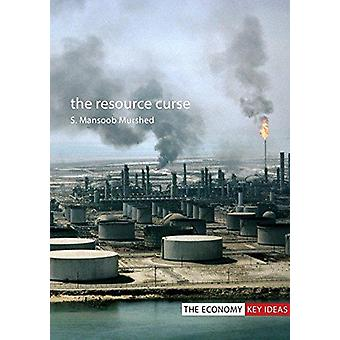 The Resource Curse by Syed Mansoob Murshed - 9781911116486 Book