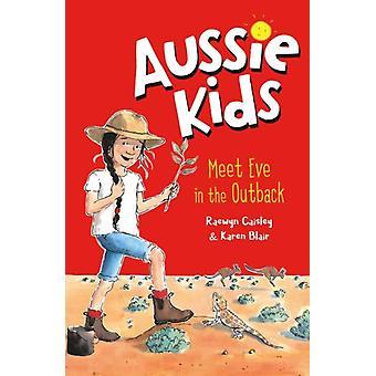 Aussie Kids Meet Eve in de Outback door Raewyn Caisley