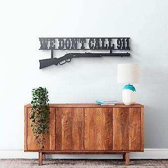 Metal Wall Art - We Don't Call 911