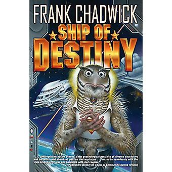 Ship of Destiny by Frank Chadwick - 9781982124434 Book