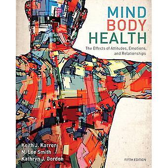 MindBody Health by Karren & Keith J.Smith & LeeGordon & Kathryn J.Frandsen & Kathryn J.