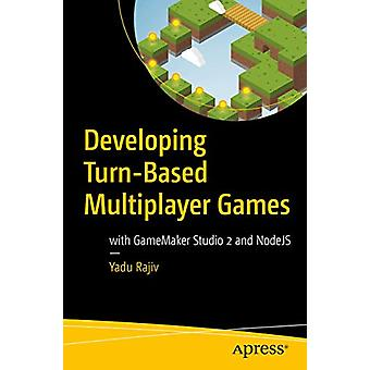 Developing Turn-Based Multiplayer Games - with GameMaker Studio 2 and