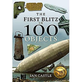 The First Blitz in 100 Objects (In 100 Objects)