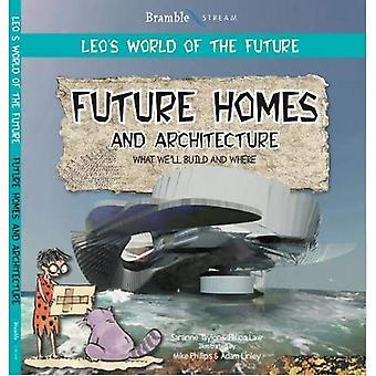 Future Homes and Architecture (Leo's World of the Future)