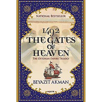 The Gates of Heaven: The Ottoman Empire Trilogy