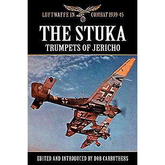 The Stuka - Trumpets of Jericho by Bob Carruthers - 9781781581131 Book