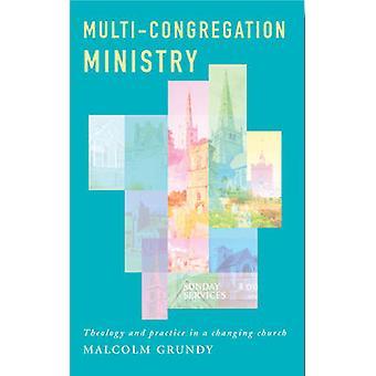 Departement för flera församlingar - Teologi och praktik i en föränderlig chur