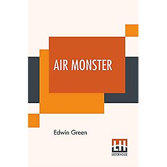 Air Monster by Edwin Green - 9789353448226 Book