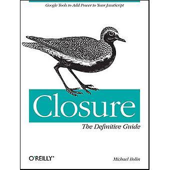 Fermeture Le guide définitif par Michael Bolin