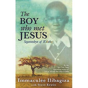 Poika joka tapasi Jeesusta-Segatashya Emmanuel of Kibeho 9781401935825