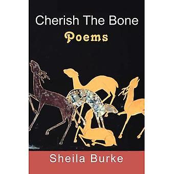 Cherish the Bone: Poems