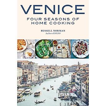 Venice Four Seasons of Home Cooking by Russell Norman