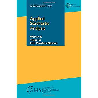 Applied Stochastic Analysis by Weinan E - 9781470449339 Book
