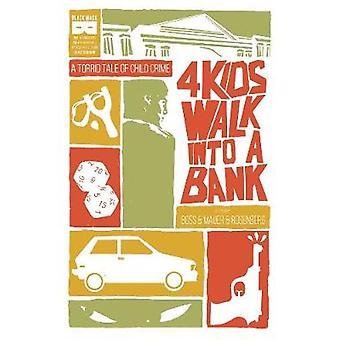 4 Kids Walk Into A Bank TP