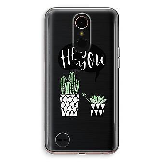 LG K10 (2018) Transparent mål (mjuk) - Hej du cactus