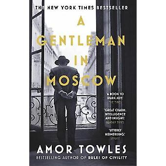 A Gentleman in Moscow by Amor Towles - 9780099558781 Book