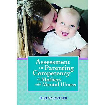 Évaluation des compétences chez les mères atteintes de maladie mentale par les parents